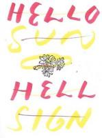 Hello Sun Hello Sign