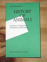 History of Animals: An Essay on Negativity, Immanence and Freedom