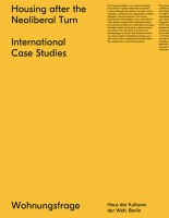 Housing after the Neoliberal Turn. International Case Studies