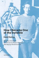 How I Became One of the Invisible (new edition)