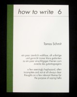 how to write 6: Tomas Schmit