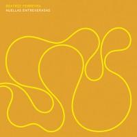 Huellas Entreveradas (vinyl)