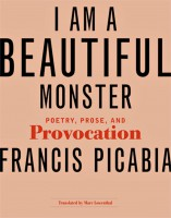 I Am A Beautiful Monster: Poetry, Prose and Provocation