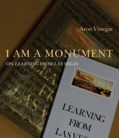 I AM A MONUMENT - On Learning from Las Vegas