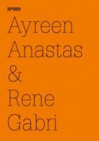 Ayreen Anastas & Rene Gabri: Ecce occupy. - dOCUMENTA (13): 100 Notizen - 100 Gedanken No. 089