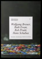 STRUKTUR &  ORGANISMUS 2014: Wolfgang Breuer, Ruth Ewan, Rob Pruitt, Hans Schabus