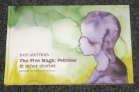 The Five Magic Pebbles & other stories - Artwork by Matthew Hindley