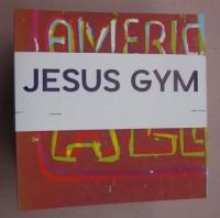Jesus Gym