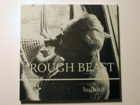 Rough Beast: Bullshit