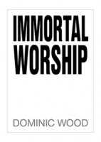 Immortal Worship
