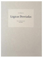 Lógicas Desviadas - Notes on Representation Vol. I / Irene Kopelman