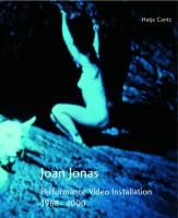 Joan Jonas: Performance Video Installation (1968-2000)