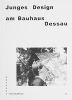 Jutta Stein, Katja Klaus: Junges Design am Bauhaus Dessau