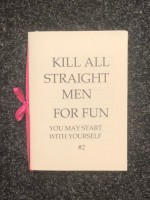 Kill all straight men for fun #2