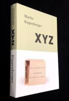 Martin Kippenberger. XYZ