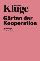 Gärten der Kooperation / Gardens of Cooperation