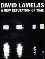 David Lamelas: A new refutation of time