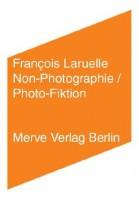 Non-Fotografie / Foto-Fiktion