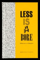 Less is a Bore. Reflections on Memphis