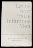 Let us now Praise Infamous Men