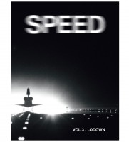 Lodown #3: Speed