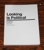 Looking is Political