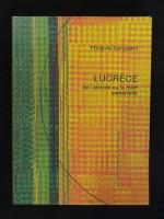 Lucrèce, de l'altérité ou la mort immortelle