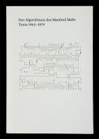 Der Algorithmus des Mandred Mohr. Texte 1963 - 1979
