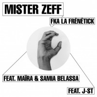 Mister Zeff fka La Frenetick