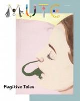 Mute, No. 1 2008, Fugitive Tales