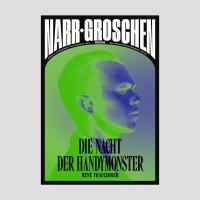 Narr-Groschen Horror «Die Nacht der Handy-Monster»