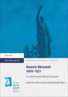 Kwame Nkrumah 1909-1972
