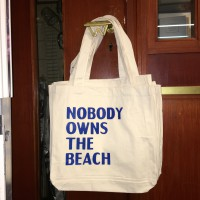 NOBODY OWNS THE BEACH (tote bag)