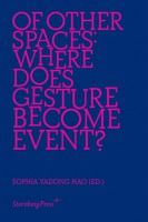 Of Other Spaces - Where Does Gesture Become Event?