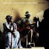 Ogoya Nengo And The Dodo Women's Group: On Mande