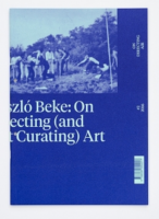 On Directing Air 2 / László Beke: On Directing (And Not Curating) Art.