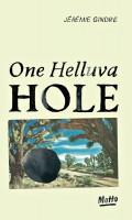 One Helluva Hole