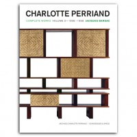 CHARLOTTE PERRIAND Complete Works. Volume 3: 1956–1968