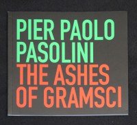 Pier Paolo Pasolini: The Ashes of Gramsci