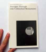 Passages through (the unfinished monument)
