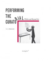 Performing the Curatorial