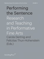 Performing the Sentence: Research and Teaching in Performative Fine Arts