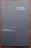 The New Document: Photography's Concerns And Returns