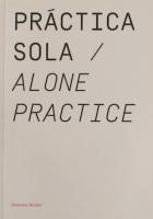 Práctica Sola / Alone Practice