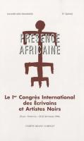Présence Africaine N° Spécial: Le 1er Congrès international des écrivains et artistes noirs (Paris-Sorbonne, 19-22 septembre 1956)