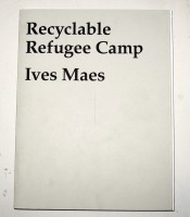 Recyclable Refugee Camp