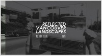 Reflected Vancouver Landscapes 1978