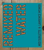 Remixed Water