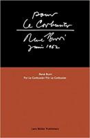 René Burri: For Le Corbusier