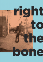 Right to the bone zine, Vol.1